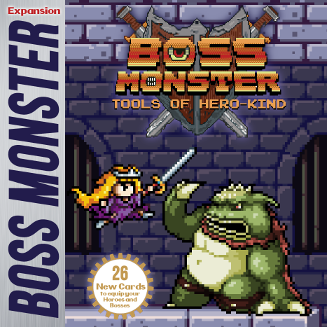 Tools of Hero kind: Boss Monster Expansion (T.O.S.) -  Brotherwise Games